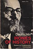 Ironies of History Essays on Contemporary Communism (0878670130) by DEUTSCHER, ISAAC