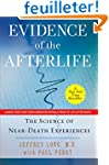 Evidence of the Afterlife: The Scienc...