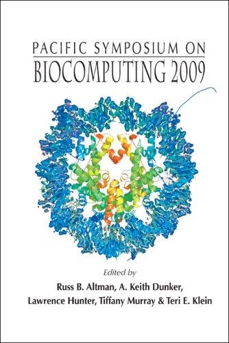 Biocomputing 2009: Proceedings Of The Pacific Symposium Kohala Coast, Hawaii, Usa 5 - 9 January 2009
