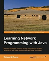 Learning Network Programming with Java Front Cover