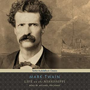 Life on the Mississippi [Tantor] Audiobook