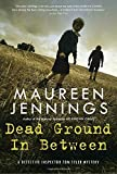 img - for Dead Ground in Between (Detective Inspector Tom Tyler Mysteries) book / textbook / text book