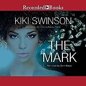 The Mark | Kiki Swinson