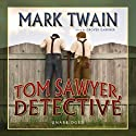 Tom Sawyer, Detective Audiobook by Mark Twain Narrated by Grover Gardner