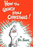 How the Grinch Stole Christmas! (Classic Seuss) (0394800796) by Seuss, Dr.