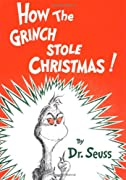 How the Grinch Stole Christmas! (Classic Seuss) by Dr. Seuss cover image