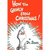 How the Grinch Stole Christmas! (Classic Seuss) ~ Dr. Seuss