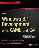 Pro Windows 8 Development with XAML and C# (1430240474) by Liberty, Jesse