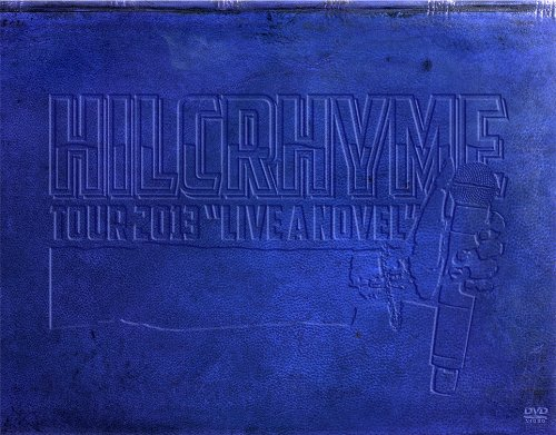 "HILCRHYME TOUR 2013 ""LIVE A NOVEL""(初回限定盤) [DVD]"