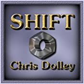 Shift | [Chris Dolley]