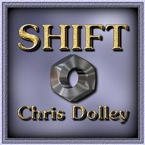 Shift | [Chris Dolley]