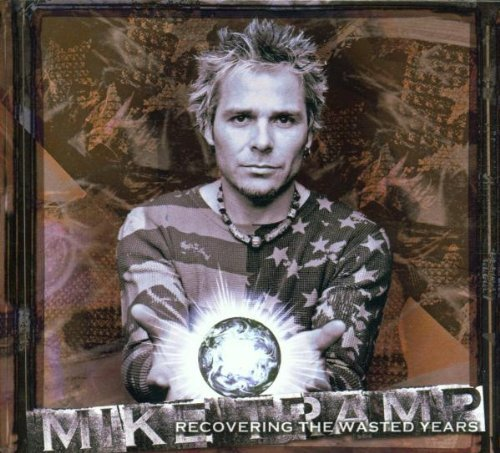 Recovering the Wasted Years by Mike Tramp (2002-02-04)