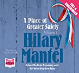 Hilary Mantel A Place of Greater Safety: Volume 1