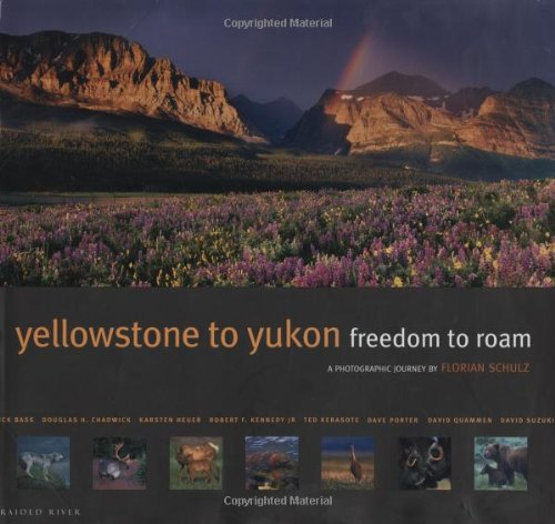 Yellowstone to Yukon: Freedom to Roam