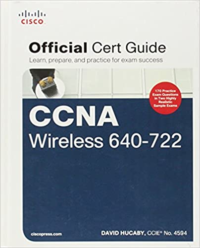 CCNA Wireless 640-722 Official Cert Guide (Certification Guide)