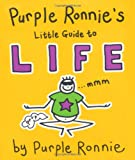 Giles Andreae Purple Ronnie's Little Guide to Life
