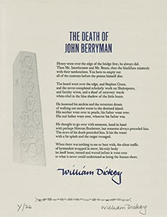 "Signed ""The Death of John Berryman"" Broadside, William Dickey"