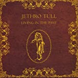 Living In The Pastby Jethro Tull