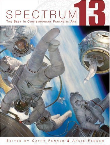 Spectrum 13: The Best in Contemporary Fantastic Art