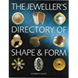 The Jeweller's Directory of Shape and Form (Jewellery)by Elizabeth Olver