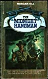 The Midnight Hangman (0440163757) by Hill, Morgan