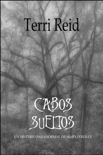 Portada del libro Cabos sueltos de Terri Reid