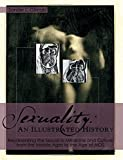 Sexuality: An Illustrated History