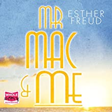 Mr Mac and Me Audiobook by Esther Freud Narrated by John Banks