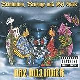 Daz Dillinger Retaliation, Revenge and Get Back
