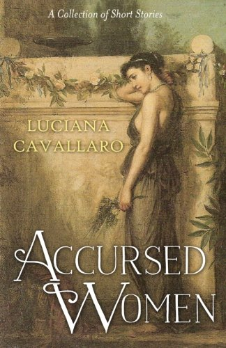 Accursed Women: A Collection of Short Stories