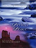 Perfect Peace: Selections from the God of All Comfort (0802466923) by Smith, Hannah Whitall