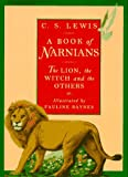 A Book of Narnians: The Lion, the Witch, and the Others (0060250143) by Riordan, James