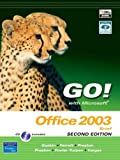 GO! with Microsoft Office 2003 Brief (2nd Edition) (0131878646) by Gaskin, Shelley