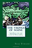 The Vikings of Maine: The Hunt for the Norsemen in the Land of Norumbega