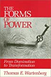 img - for The Forms of Power: From Domination to Transformation book / textbook / text book