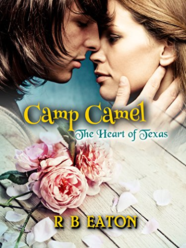 Camp Camel: The Heart of Texas PDF
