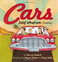 Cars: Rushing! Honking! Zooming!