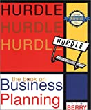 Hurdle: The Book on Business Planning (0966489144) by Timothy J. Berry