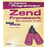 Zend Framework : Bien d�velopper en PHPpar Wil Sinclair