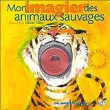 Mon imagier des animaux sauvages : un mot, une image, un son