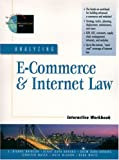 img - for Analyzing E-Commerce and Internet Law Interactive Workbook book / textbook / text book
