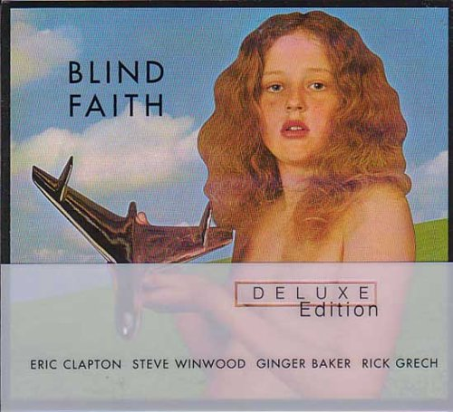Blind Faith - Blind Faith (Deluxe Edition) - Zortam Music