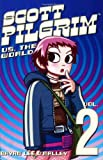 (SCOTT PILGRIM VS. THE WORLD ) BY O'Malley, Bryan Lee (Author) Paperback Published on (02 , 2005) (1932664122) by O'Malley, Bryan Lee