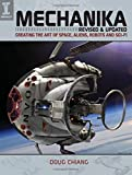 Mechanika: Creating the Art of Space, Aliens, Robots and Sci-Fi