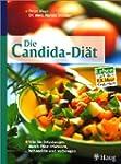 Die Candida-Di�t. Wie Sie Belastungen...