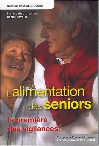 L'alimentation des seniors : La première des vigilances