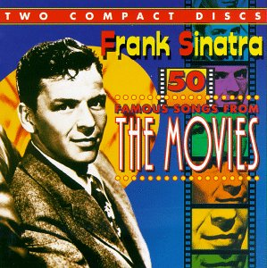 Frank Sinatra - 50 Famous Songs From the Movies (CD 1) - Zortam Music