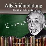 CD WISSEN - Allgemeinbildung - Physik - Mathematik, 1 CD - Martin Zimmermann