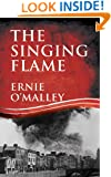 The Singing Flame (The Ernie O'Malley Series)
