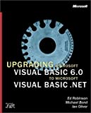 Microsoft Press Upgrading Microsoft Visual Basic 6.0 to Microsoft Visual Basic .NET
